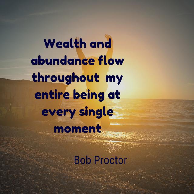 bob proctor wealth affirmation