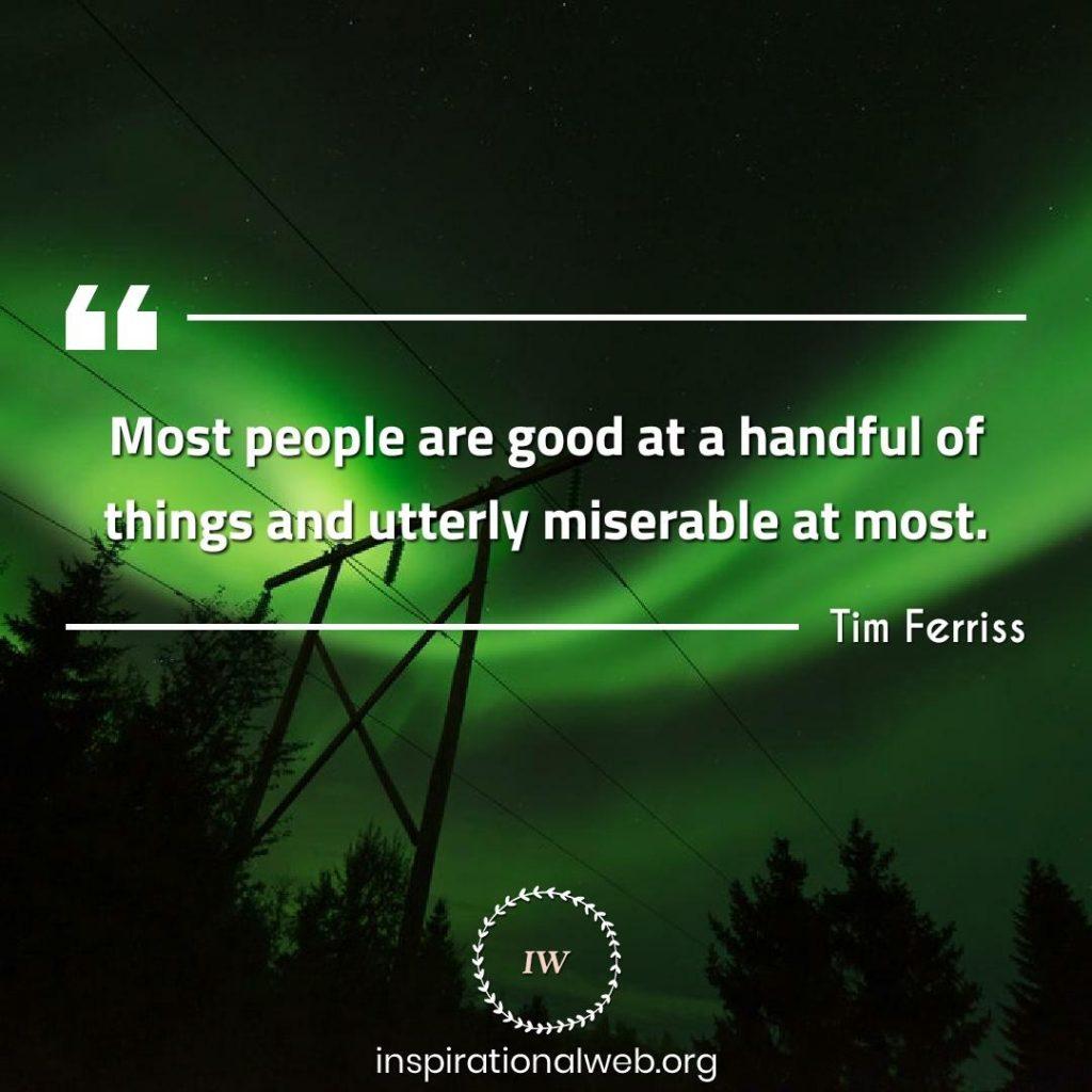 Tim Ferris quotes