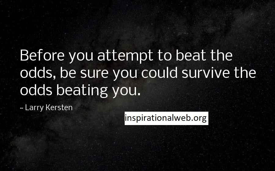 Beating the Odds Quotes