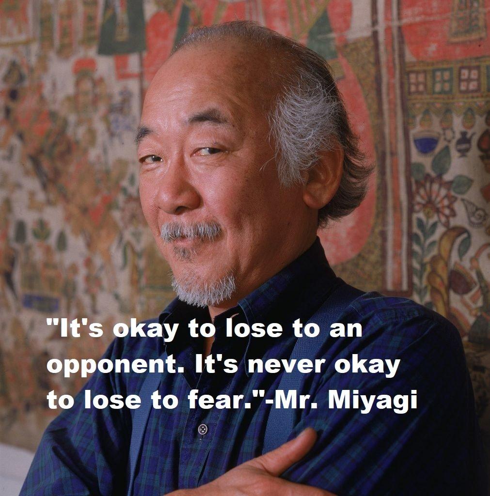 Mr. Miyagi Quotes