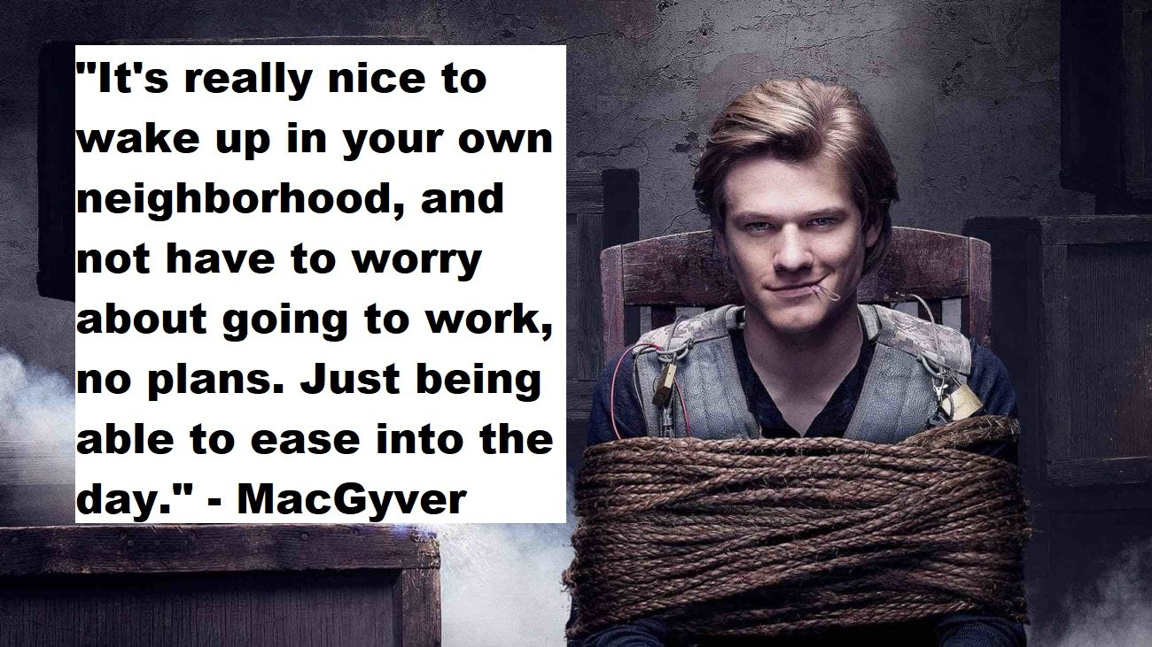 Macgyver Quotes