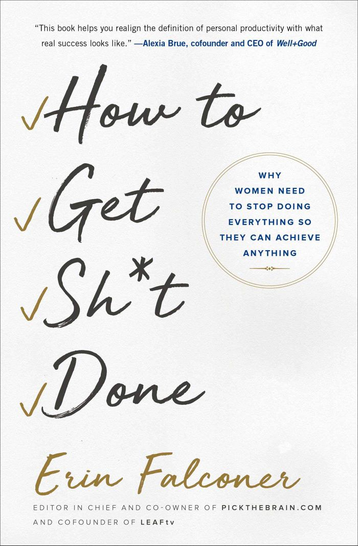 how-to-get-shit-done-book