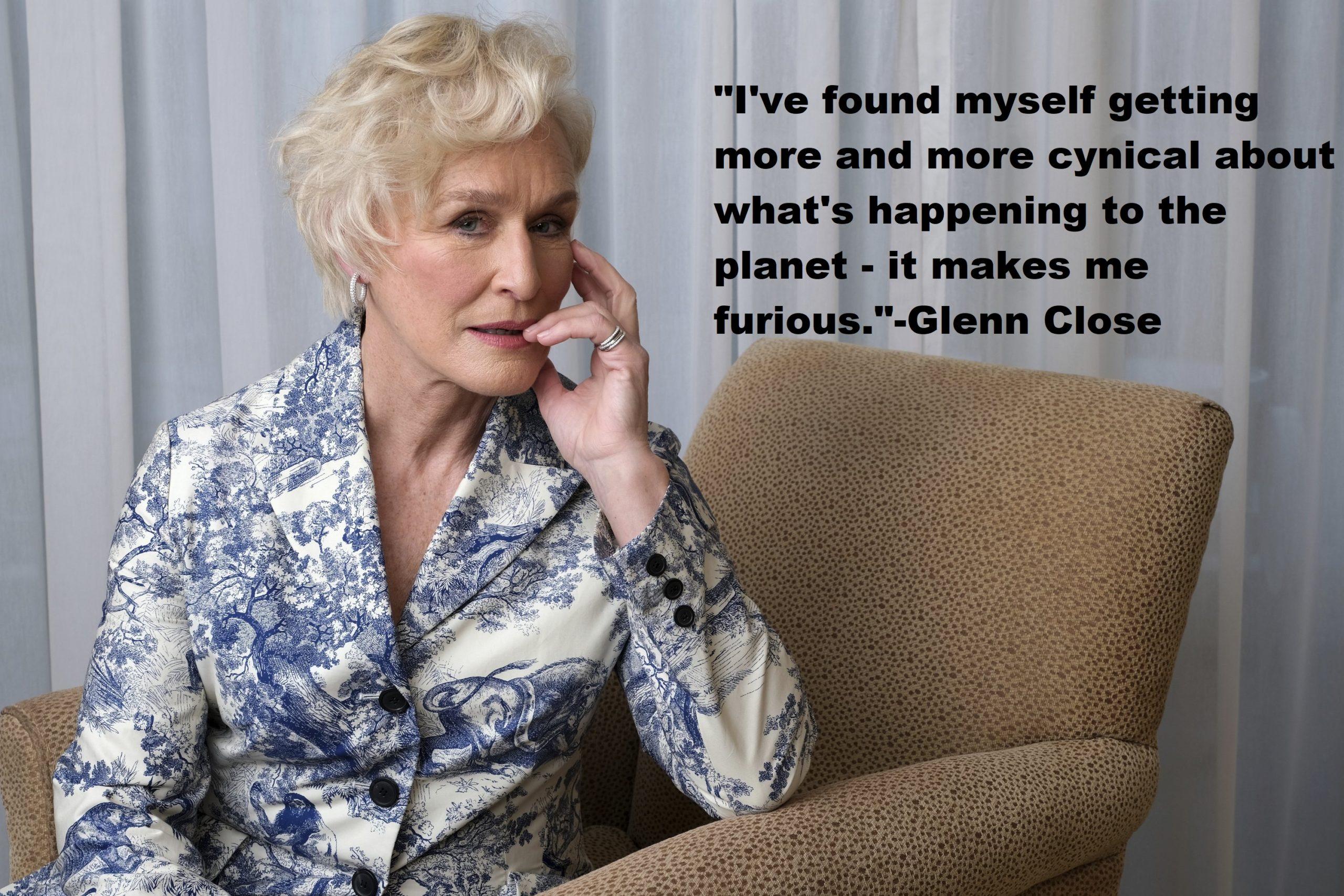 Glenn Close Quotes