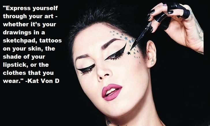 Kat Von D Quotes