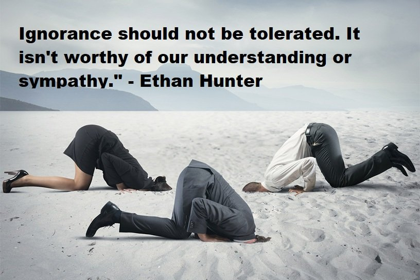 Motivational Quotes about Ignorance