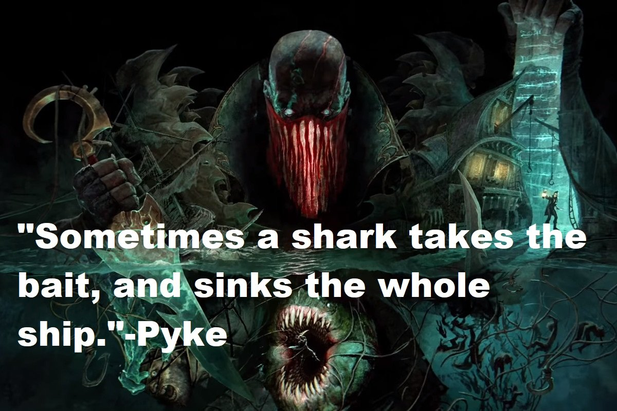 Pyke Quotes