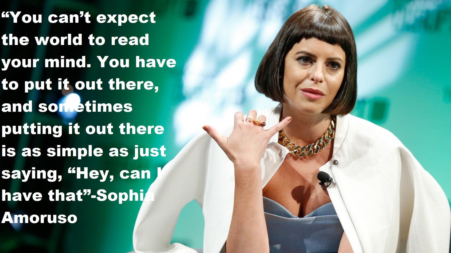 Sophia Amoruso Quotes
