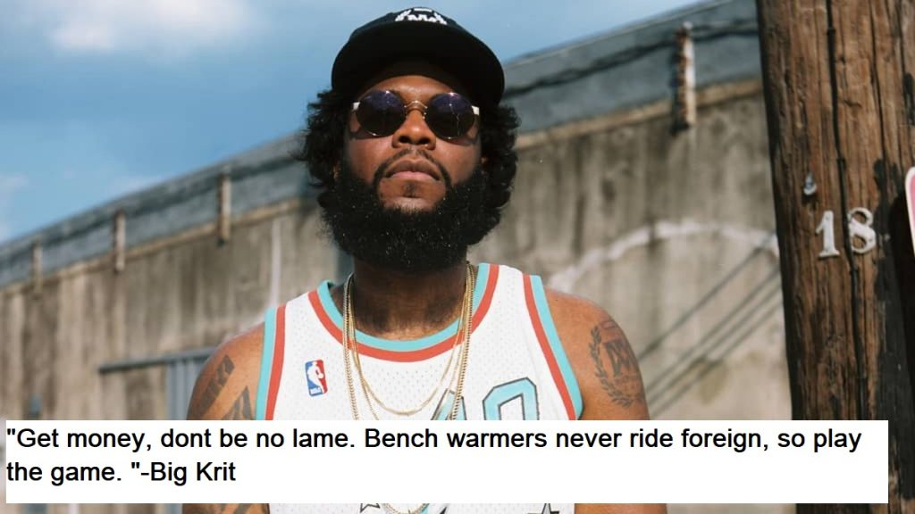 Big Krit Quotes