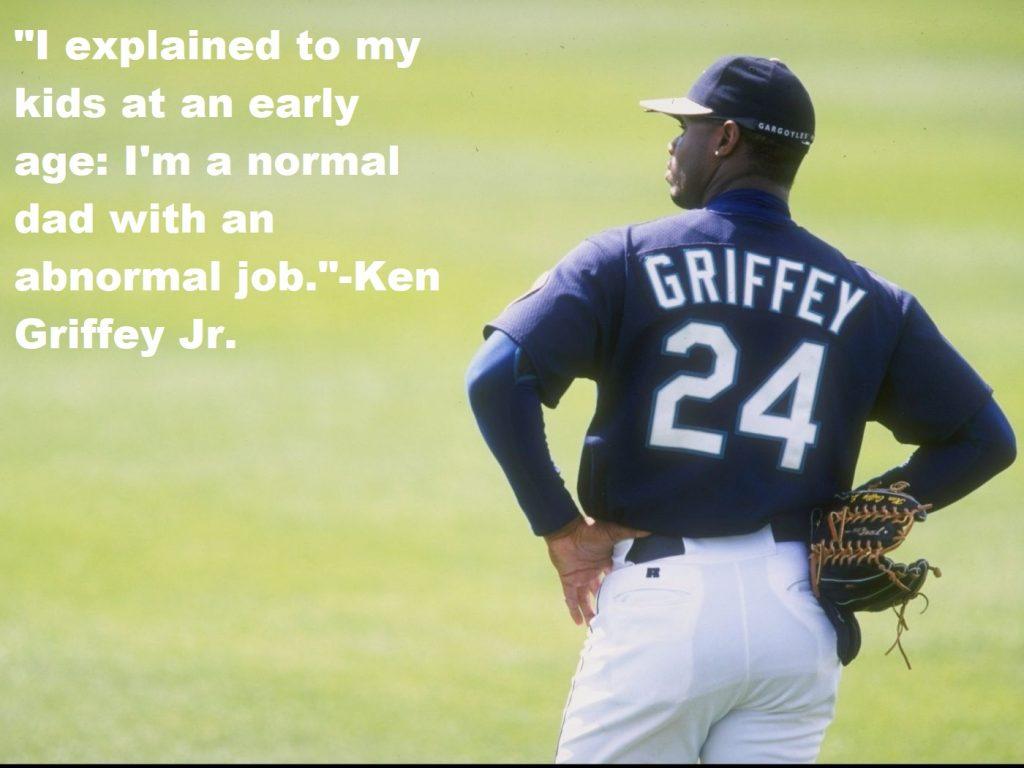 Ken Griffey Jr Quotes