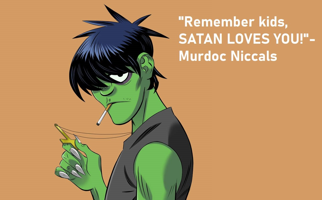 Murdoc Niccals Quotes