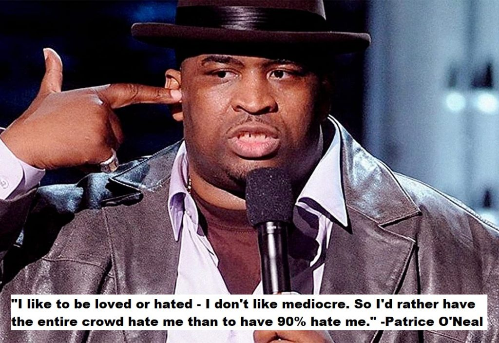 Patrice O'Neal Quotes