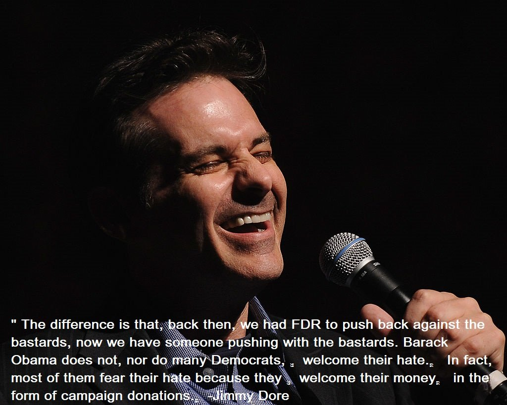 Jimmy Dore Quotes