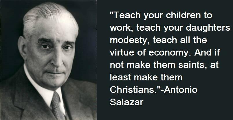Antonio Salazar Quotes