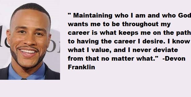 Devon Franklin Quotes